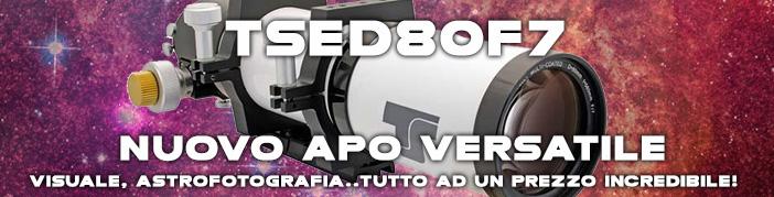 Teleskop Service Italia presenta TSED80F7: telescopio apo versatile, per visuale e fotografia astronomica. Ad un prezzo incredibile!