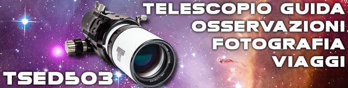 Teleskop Service Italia presenta TSED503: telescopio compatto per osservazioni visuali, fotografia astronomica a grande campo o come telescopio guida. Un perfetto compagno di viaggio.